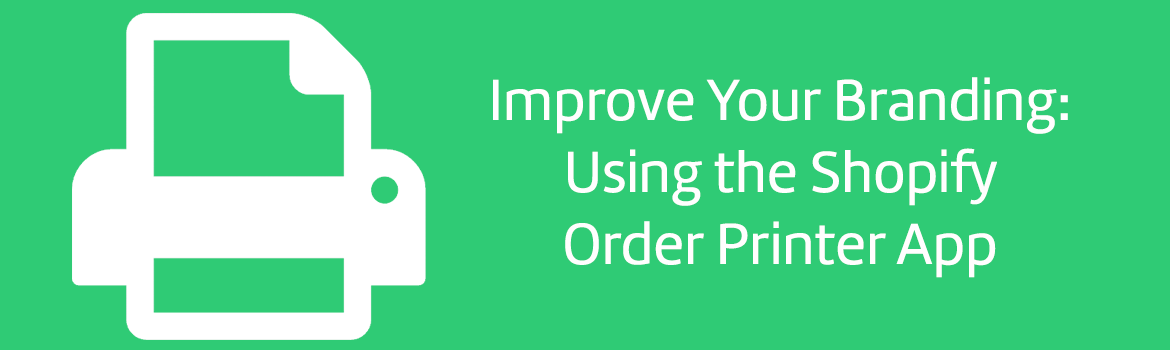 Using the Shopify Order Printer app
