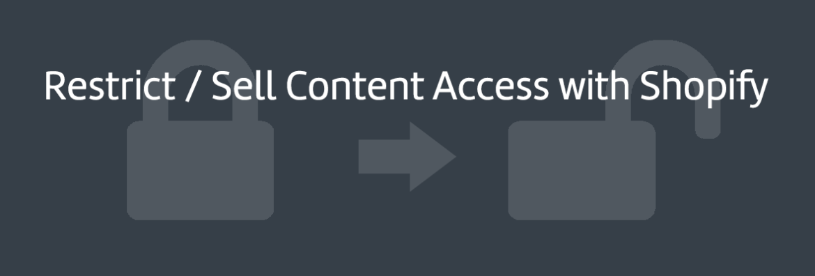 Sell Content Access on Shopify | ShopStorm