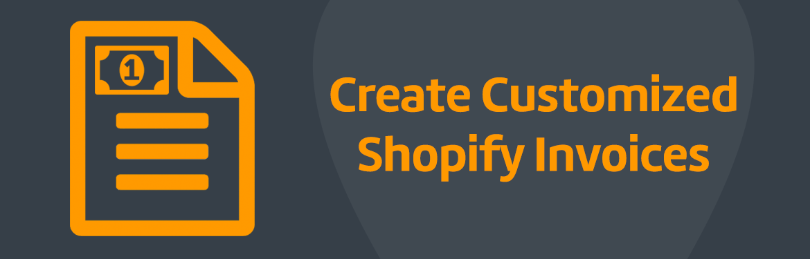 Create Customized Shopify Invoices ShopStorm - Invoice generator shopify
