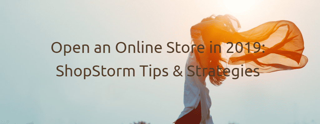 Shopstorm Tips & Strategies
